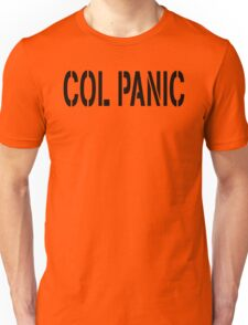 COL PANIC - Punny Black on White Design for Unix/Linux Geeks Unisex T-Shirt