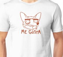 Mad Dogs: ME GUSTA Chihuahua Unisex T-Shirt