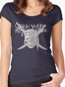 Yo Ho, Yo Ho A Pirate's Life for Me Women's Fitted Scoop T-Shirt