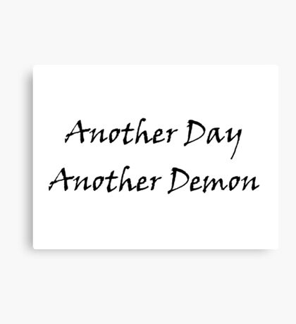 Another Day, Another Demon Canvas Print