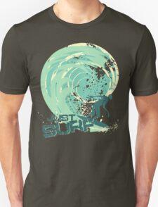just surf II Unisex T-Shirt
