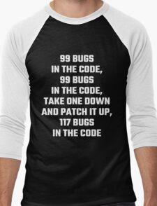 99 Bugs In The Code Men's Baseball ¾ T-Shirt