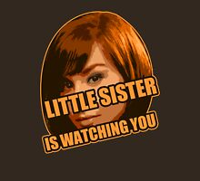 Little Sister is Watching You T-Shirt