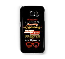 Legendary - Barney Stinson Quote (Orange) Samsung Galaxy Case/Skin
