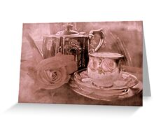 """Tea for One ....."" Greeting Card"