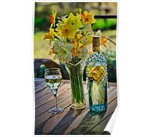 Sunshine and Daffodils and wine of course Poster