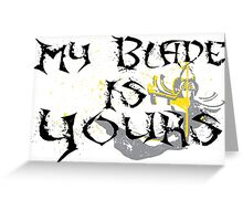 My Blade Is Yours (Master Yi-LoL) Greeting Card