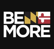Be More T-Shirt