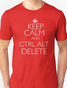 Keep Calm and Ctrl, Alt, Delete T-Shirt