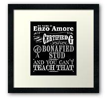 My Name is Enzo Amore-ZERO DIMES Framed Print