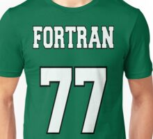 FORTRAN 77 - White on Green Design for Fortran Programmers Unisex T-Shirt