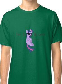 I'm a Brony Deal with it. (Twilight Sparkle) - My little Pony Friendship is Magic Classic T-Shirt