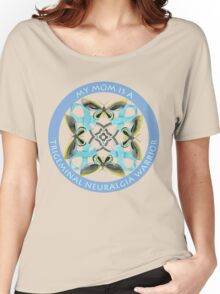 My Mom Is A Trigeminal Neuralgia Warrior Women's Relaxed Fit T-Shirt