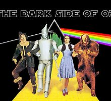 The Dark Side Of Oz   by PopCultFanatics