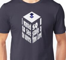 TARDIS Stole A Time Lord Inverse Unisex T-Shirt