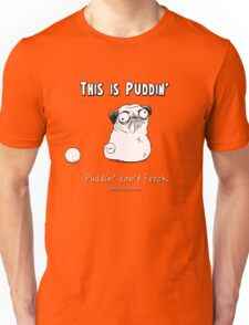 This is Puddin' Unisex T-Shirt