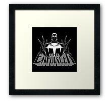 The Enforcer Framed Print