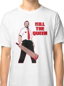 Kill The Queen Classic T-Shirt