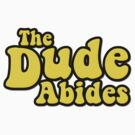 The Dude Abides by gleekgirl