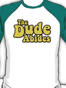The Dude Abides T-Shirt