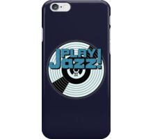 Play Jazz iPhone Case/Skin