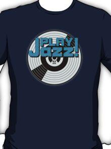 Play Jazz T-Shirt