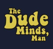 The Dude Minds, Man Kids Tee