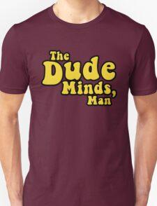The Dude Minds, Man T-Shirt
