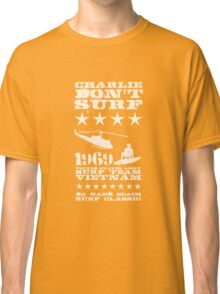 Surf team vietnam - Charlie Don't surf - White Classic T-Shirt
