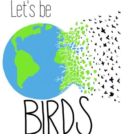 Let's Be Birds World Sticker