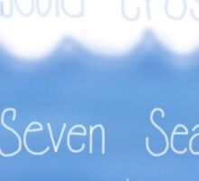 Secrets Seven Seas Sticker