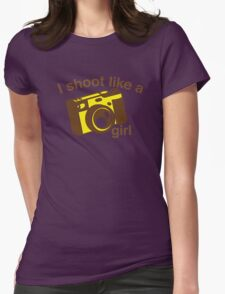 I shoot like a girl (Camera Photographer) Womens Fitted T-Shirt