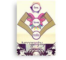 Live Typography Canvas Print