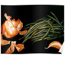 Garlic and Green Beans... Poster