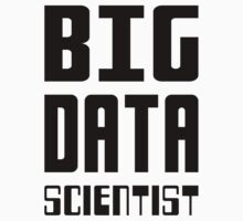 BIG DATA SCIENTIST - Self-ironic Design for Data Scientists One Piece - Short Sleeve