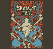 Skate or Die Unisex T-Shirt