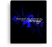 Color Cancer Awareness Ribbon Neiztche quote Canvas Print