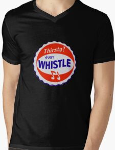 Thirsty? Just Whistle Mens V-Neck T-Shirt