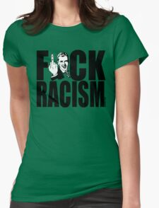 F*CK RACISM Womens Fitted T-Shirt