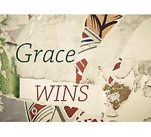 Inspirational message - Grace Wins Photographic Print