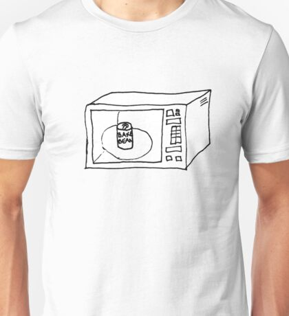 Baked beans in microwave Unisex T-Shirt