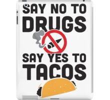 Say Yes to Tacos iPad Case/Skin