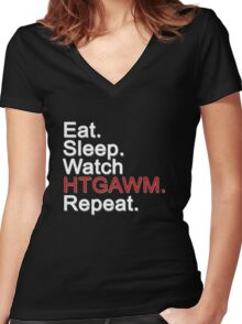 Eat, Sleep, Watch HTGAWM, Repeat {FULL} Women's Fitted V-Neck T-Shirt