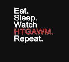 Eat, Sleep, Watch HTGAWM, Repeat {FULL} Unisex T-Shirt