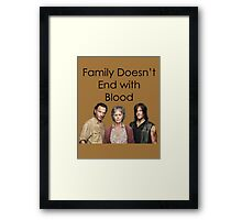 Family Doesn't End with Blood Framed Print