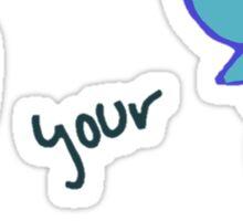 hate your guts Sticker