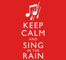 Keep Calm and Sing In The Rain One Piece - Short Sleeve