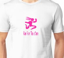 Run For The Cure Unisex T-Shirt