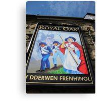 Pub Sign of The Royal Oak, Fishguard, Wales, UK Canvas Print