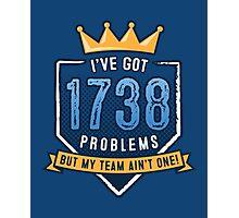 1738 Problems Photographic Print